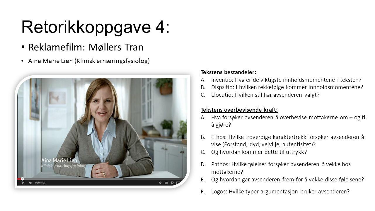 Retorikkoppgave 4: Reklamefilm: Møllers Tran