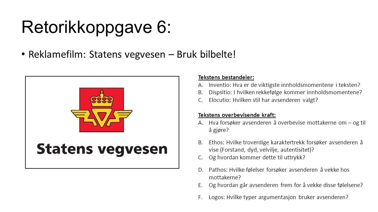 Retorikkoppgave 6: Reklamefilm: Statens vegvesen – Bruk bilbelte!