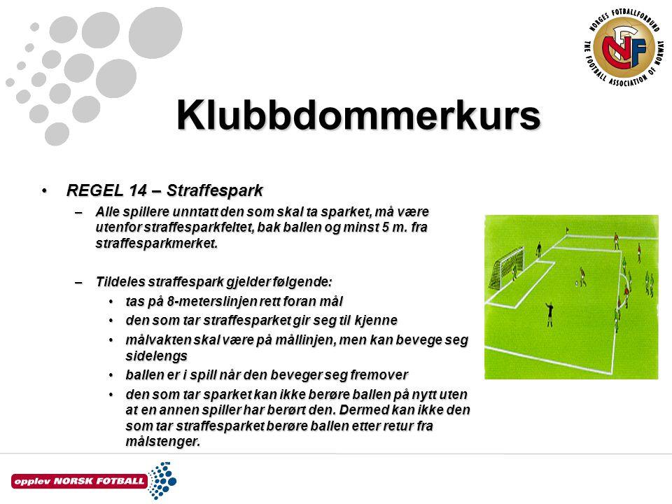 Klubbdommerkurs REGEL 14 – Straffespark