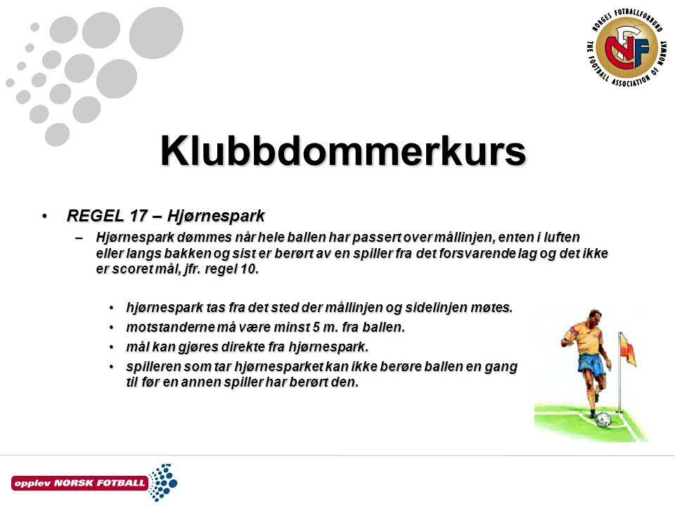 Klubbdommerkurs REGEL 17 – Hjørnespark