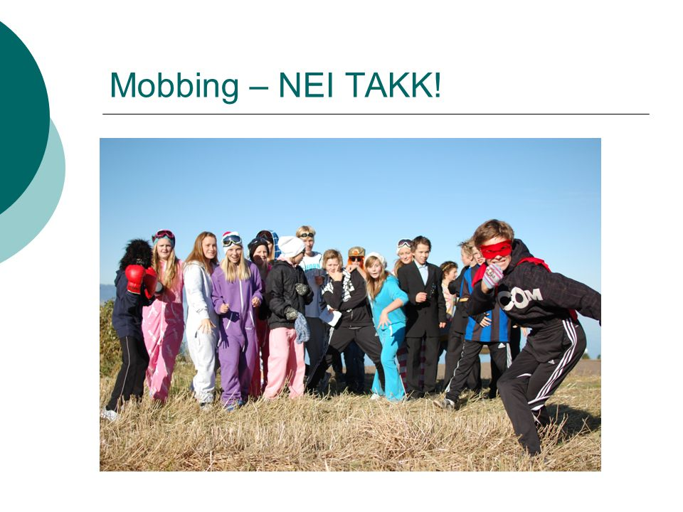Mobbing – NEI TAKK!