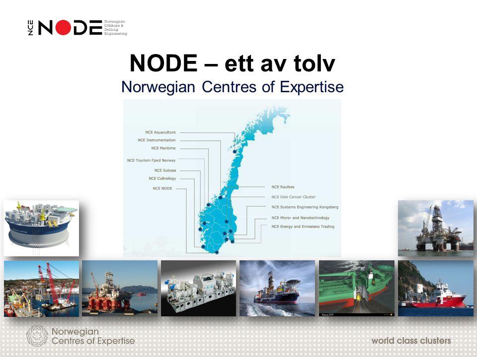 NODE – ett av tolv Norwegian Centres of Expertise