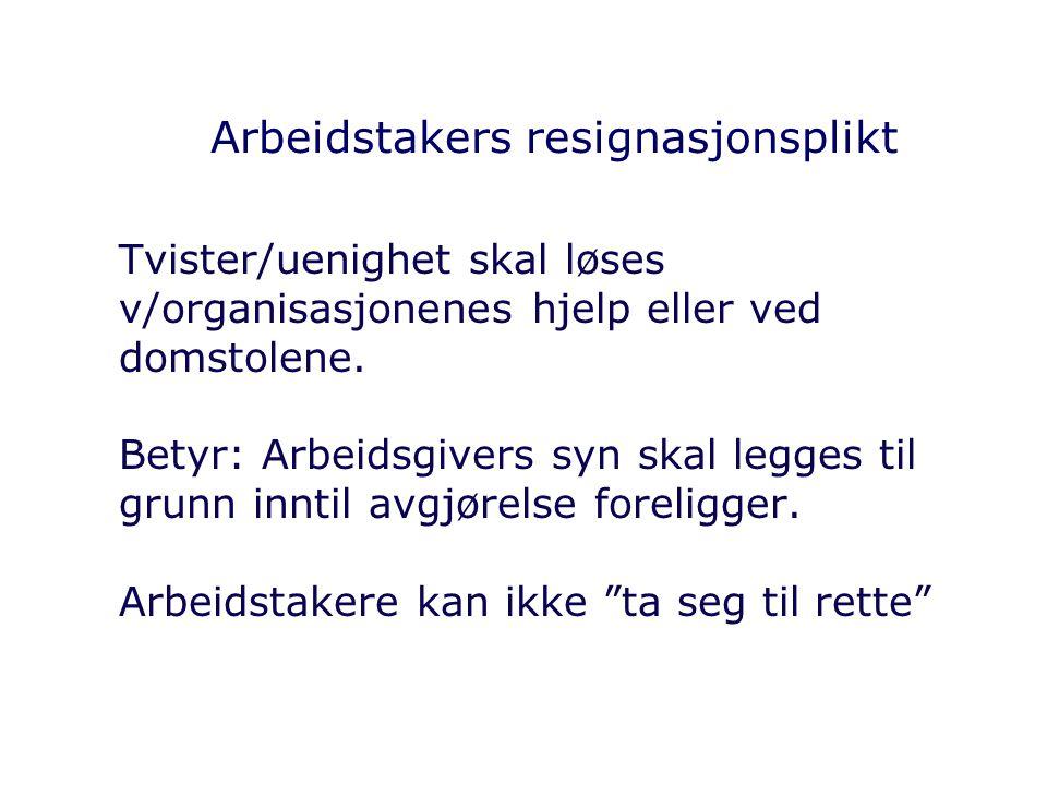 Arbeidstakers resignasjonsplikt