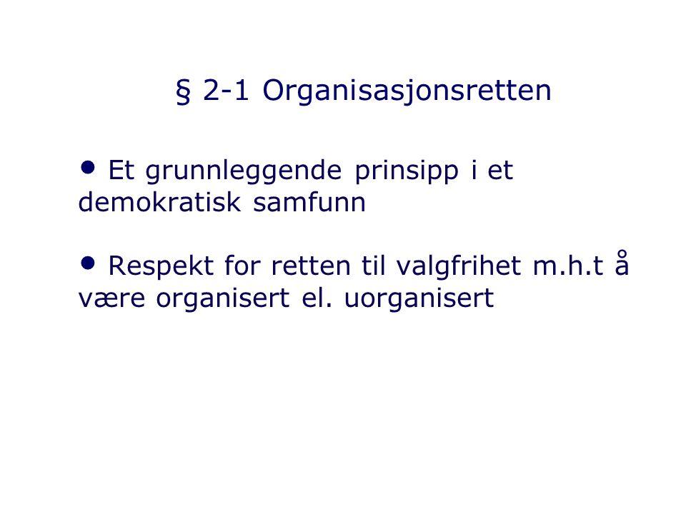§ 2-1 Organisasjonsretten
