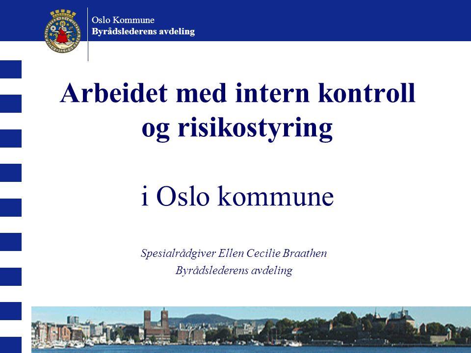 Arbeidet med intern kontroll og risikostyring i Oslo kommune