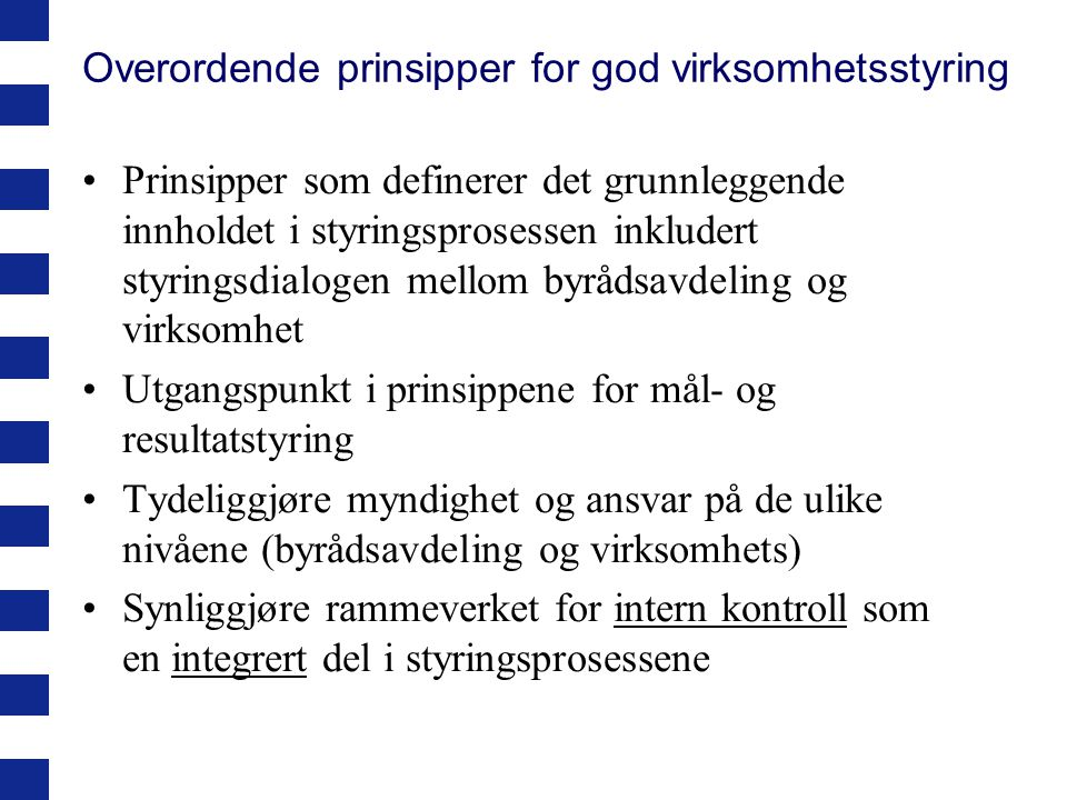 Overordende prinsipper for god virksomhetsstyring