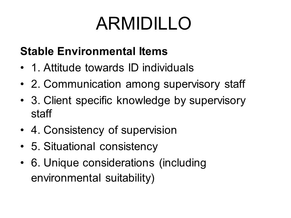 ARMIDILLO Stable Environmental Items