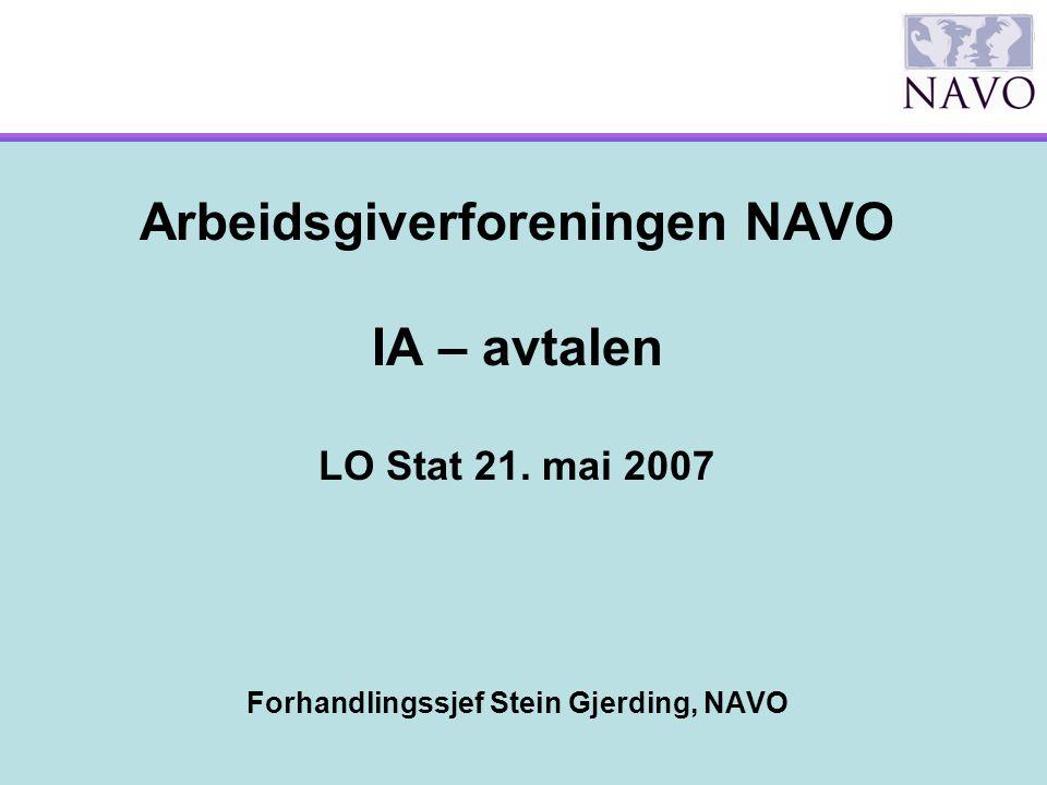 Arbeidsgiverforeningen NAVO IA – avtalen LO Stat 21