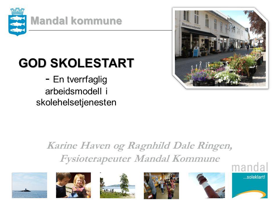 Karine Haven og Ragnhild Dale Ringen, Fysioterapeuter Mandal Kommune