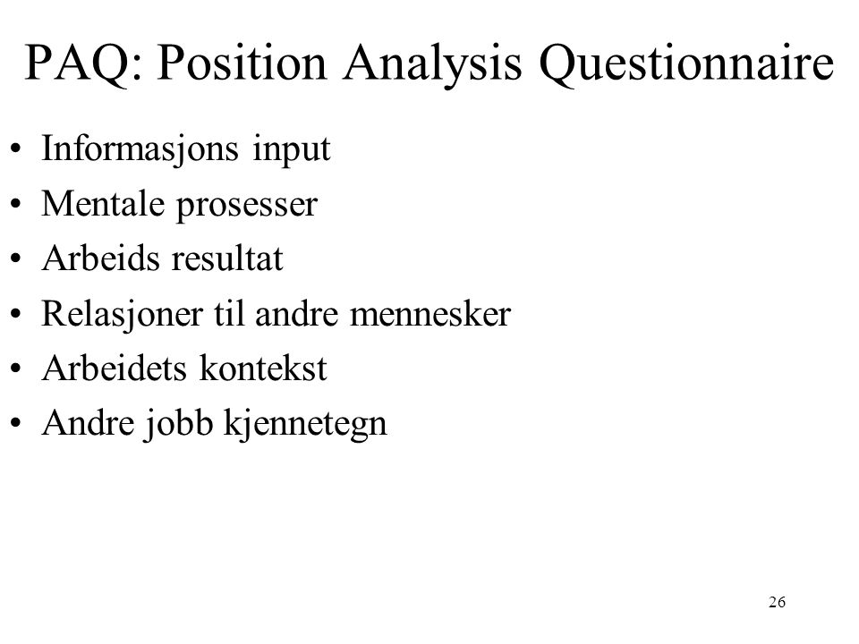 PAQ: Position Analysis Questionnaire