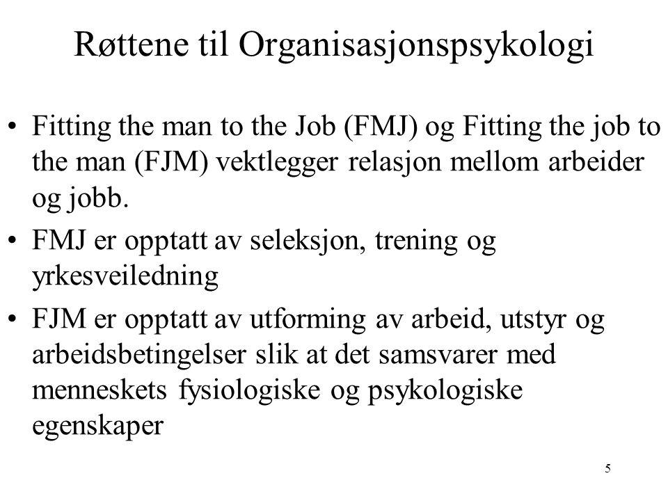 Røttene til Organisasjonspsykologi