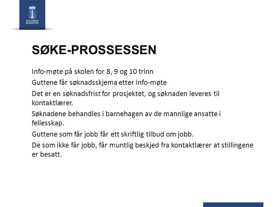 SØKE-PROSSESSEN Info-møte på skolen for 8, 9 og 10 trinn