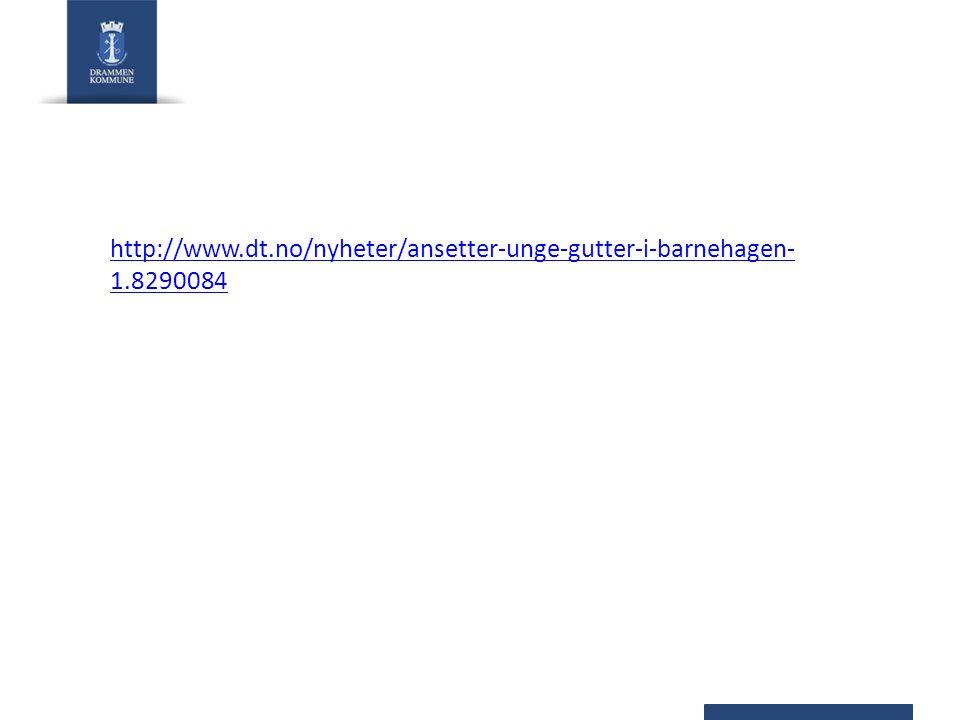 http://www.dt.no/nyheter/ansetter-unge-gutter-i-barnehagen-1.8290084