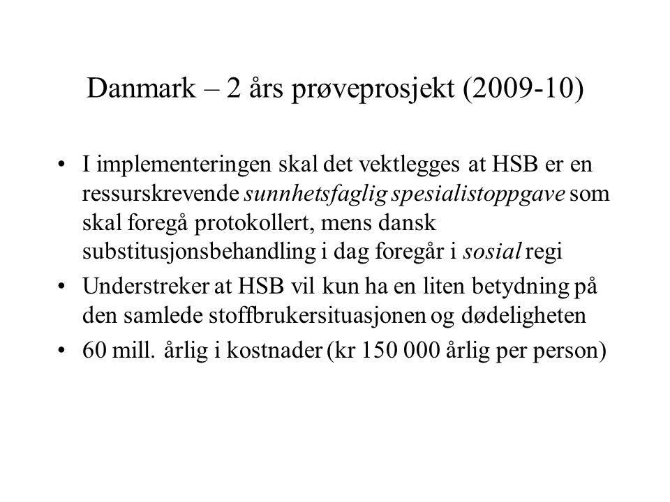 Danmark – 2 års prøveprosjekt (2009-10)