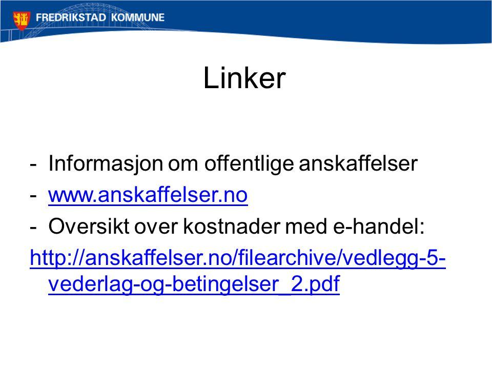 Linker Informasjon om offentlige anskaffelser www.anskaffelser.no