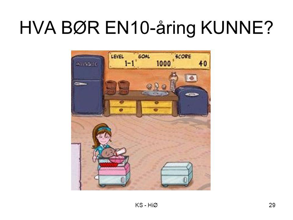 HVA BØR EN10-åring KUNNE KS - HiØ