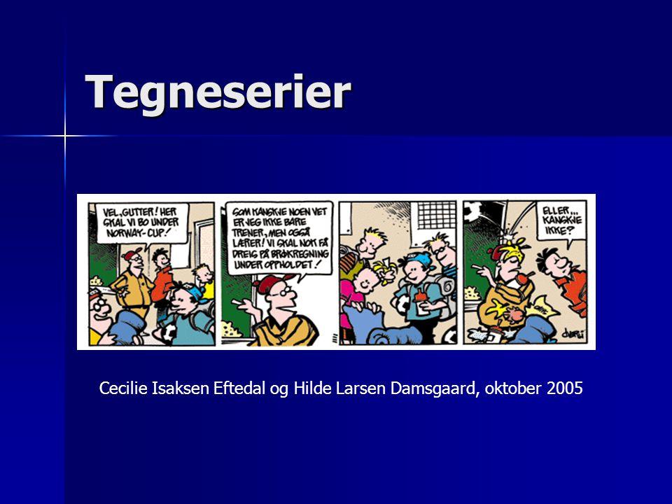 Tegneserier Cecilie Isaksen Eftedal og Hilde Larsen Damsgaard, oktober 2005