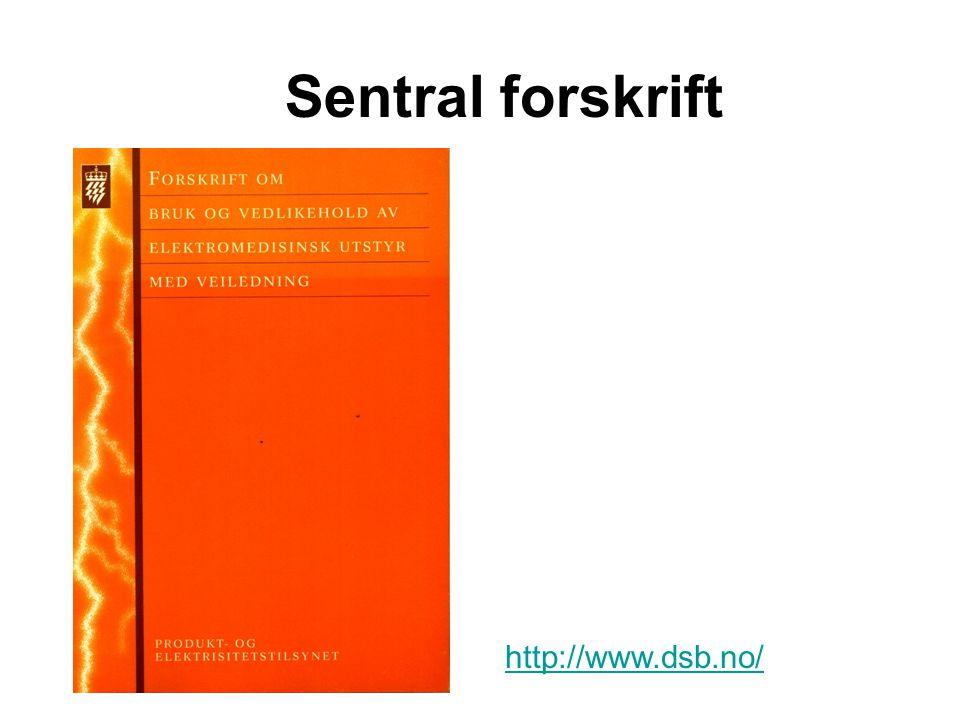 Sentral forskrift http://www.dsb.no/