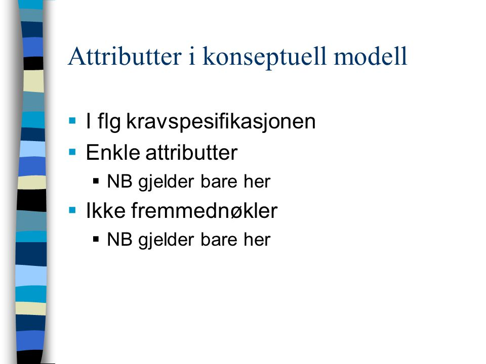 Attributter i konseptuell modell