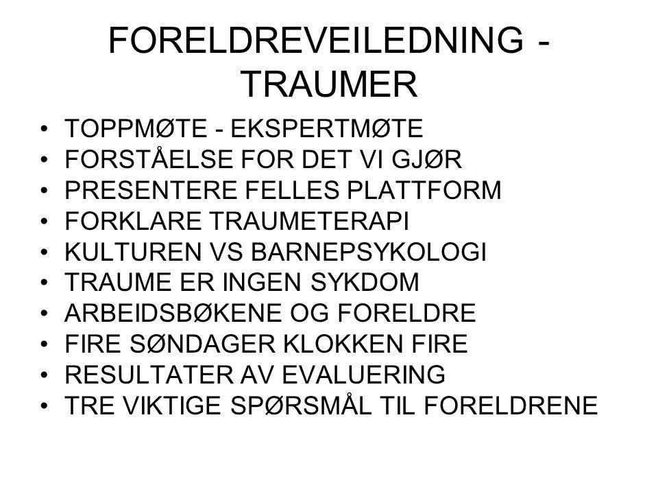FORELDREVEILEDNING - TRAUMER