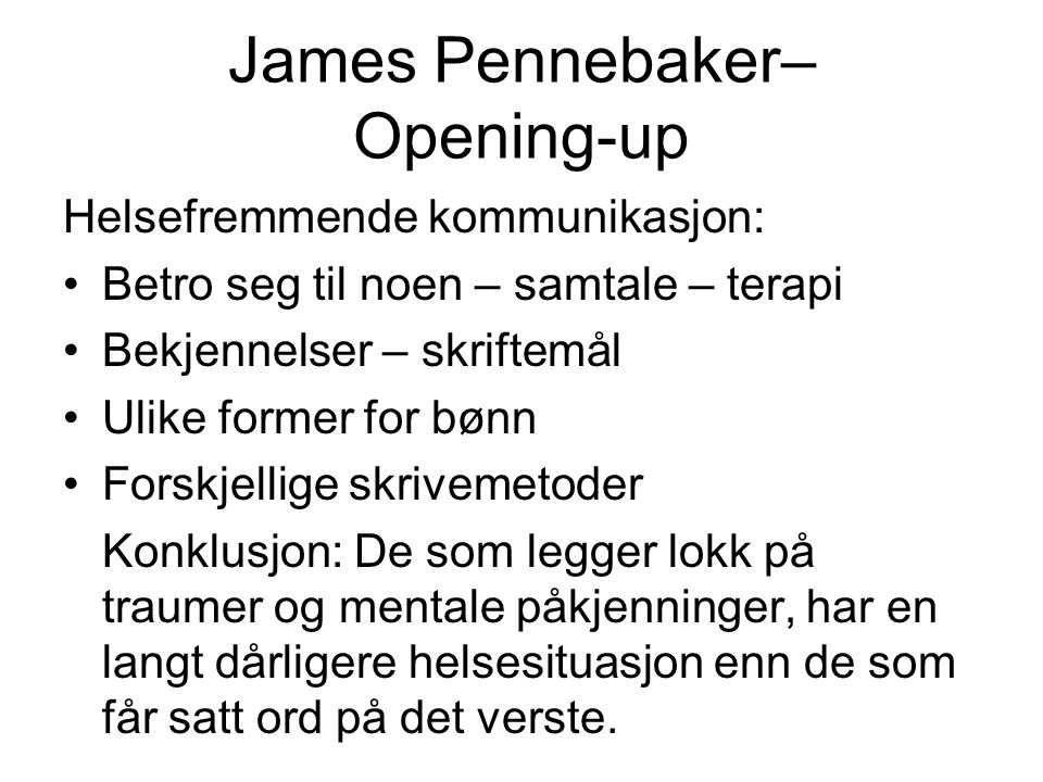James Pennebaker– Opening-up