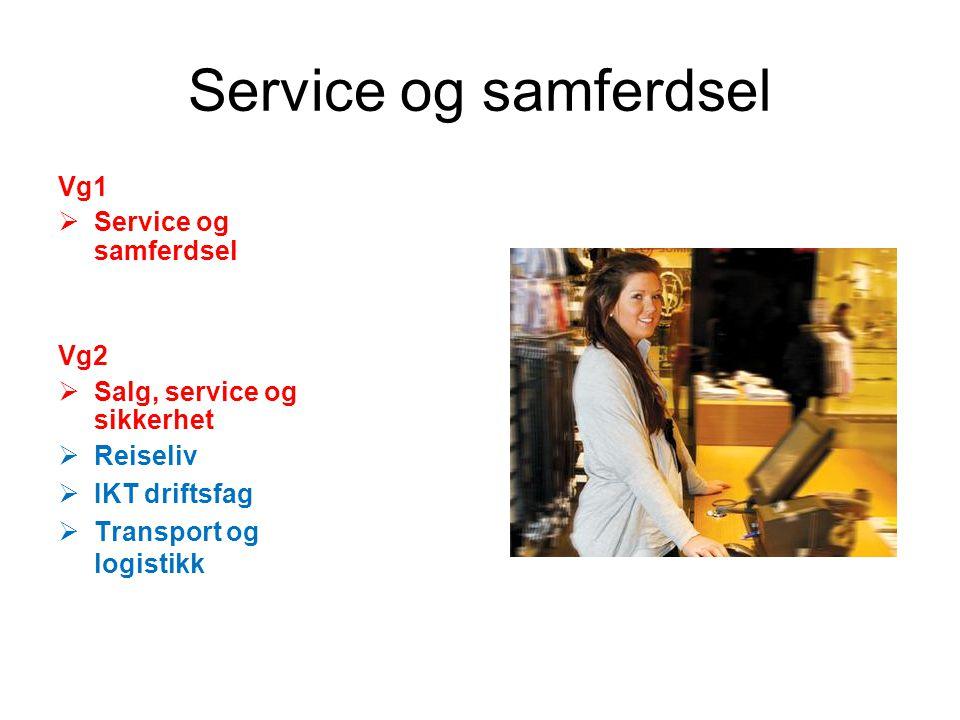 Service og samferdsel Vg1 Service og samferdsel Vg2