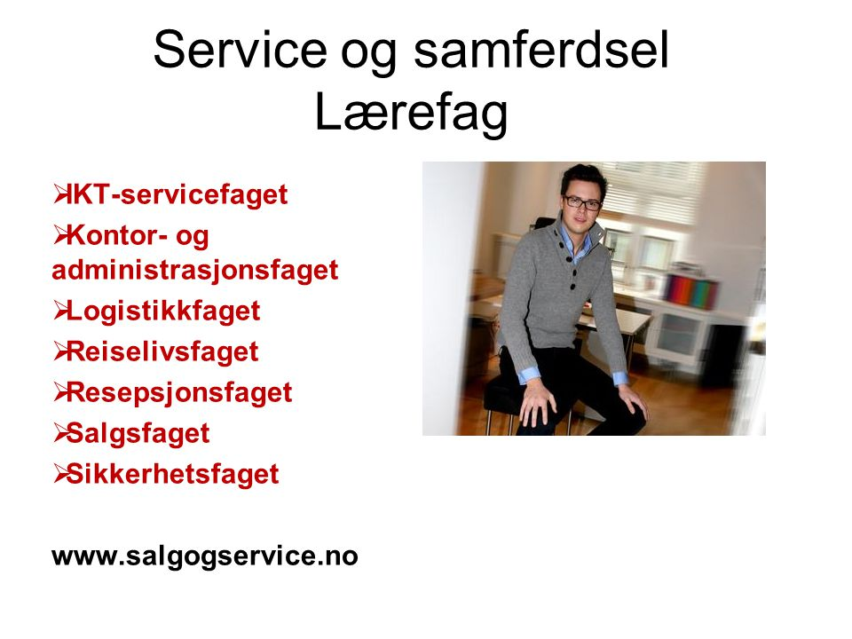 Service og samferdsel Lærefag