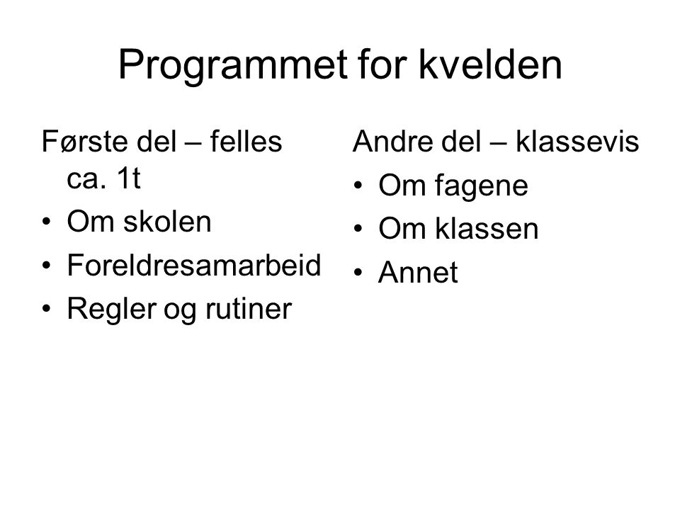 Programmet for kvelden