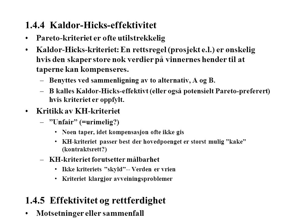1.4.4 Kaldor-Hicks-effektivitet