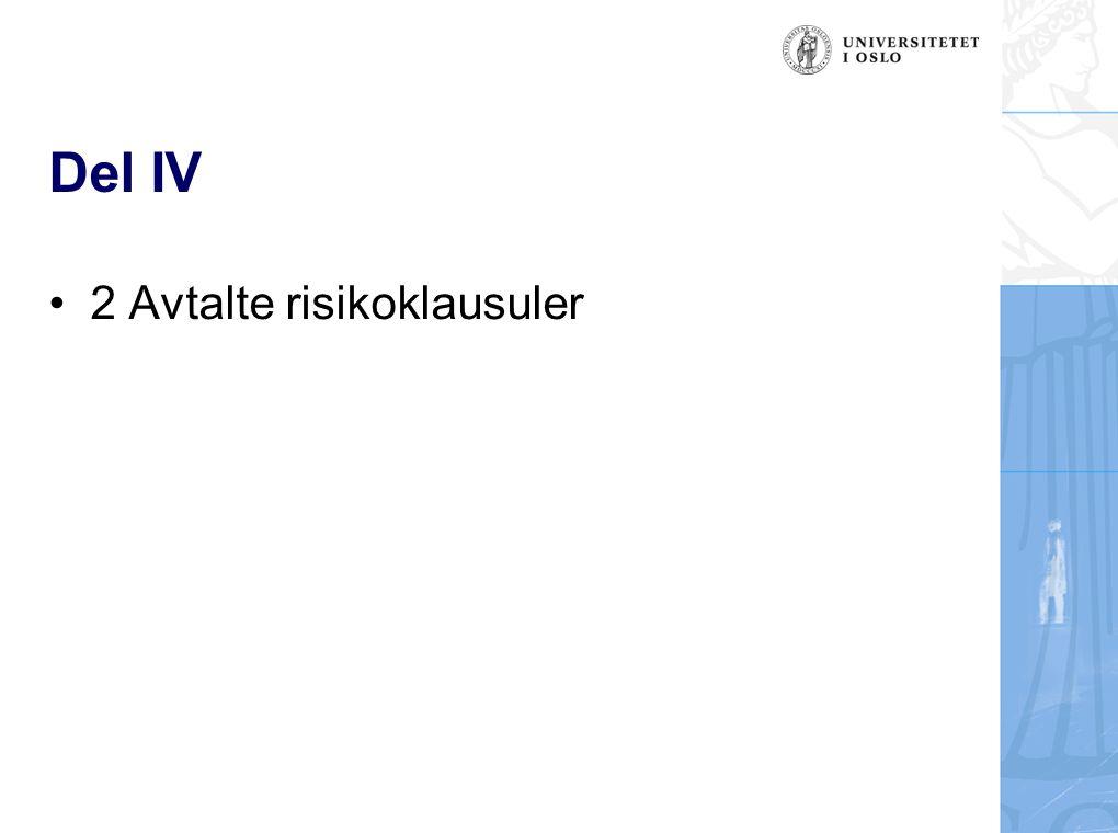 Del IV 2 Avtalte risikoklausuler
