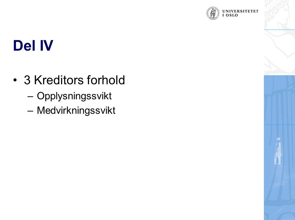 Del IV 3 Kreditors forhold Opplysningssvikt Medvirkningssvikt