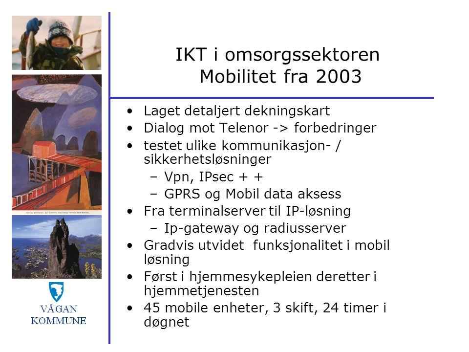 IKT i omsorgssektoren Mobilitet fra 2003
