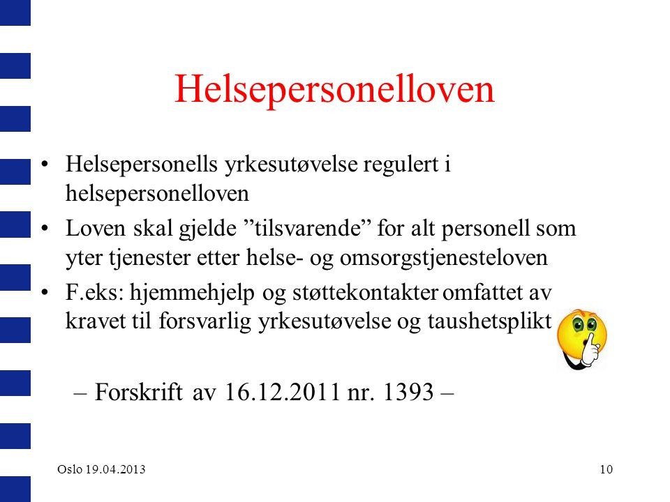 Helsepersonelloven Forskrift av 16.12.2011 nr. 1393 –