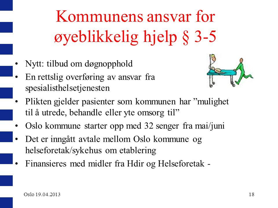 Kommunens ansvar for øyeblikkelig hjelp § 3-5