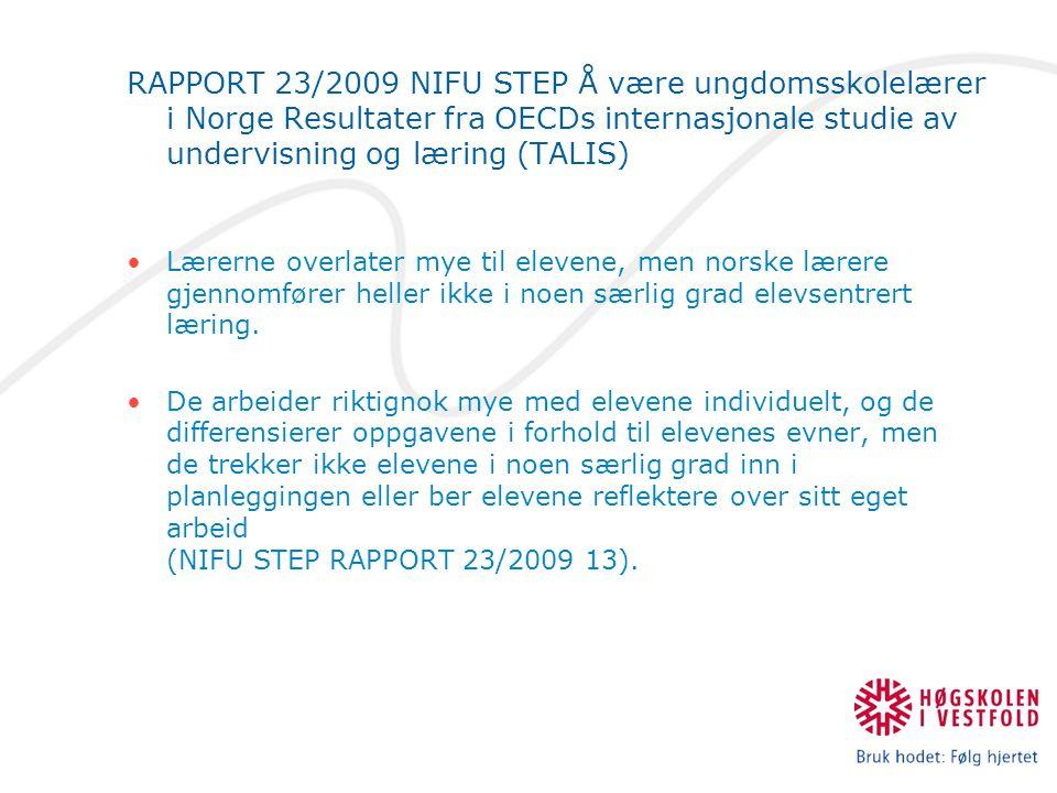 RAPPORT 23/2009 NIFU STEP Å være ungdomsskolelærer i Norge Resultater fra OECDs internasjonale studie av undervisning og læring (TALIS)