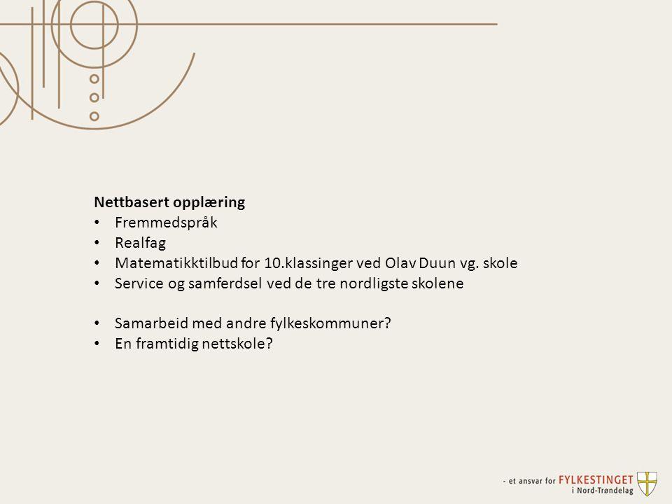 Nettbasert opplæring Fremmedspråk. Realfag. Matematikktilbud for 10.klassinger ved Olav Duun vg. skole.