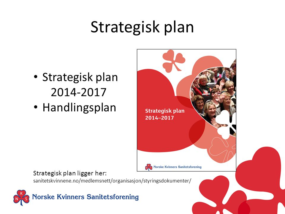 Strategisk plan Strategisk plan 2014-2017 Handlingsplan