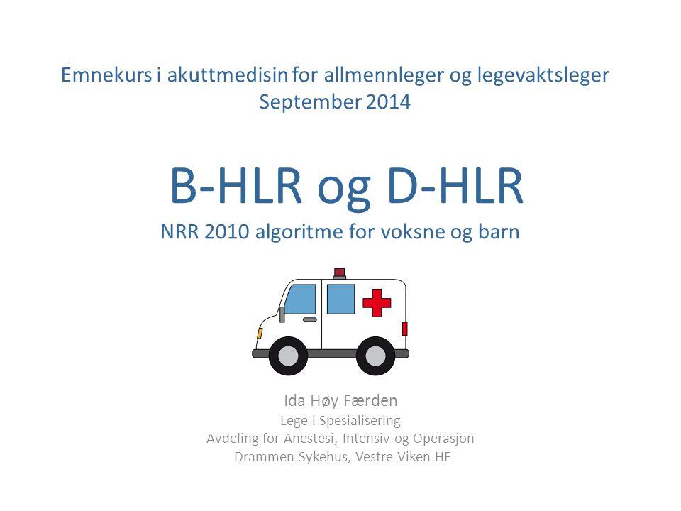 B-HLR og D-HLR NRR 2010 algoritme for voksne og barn