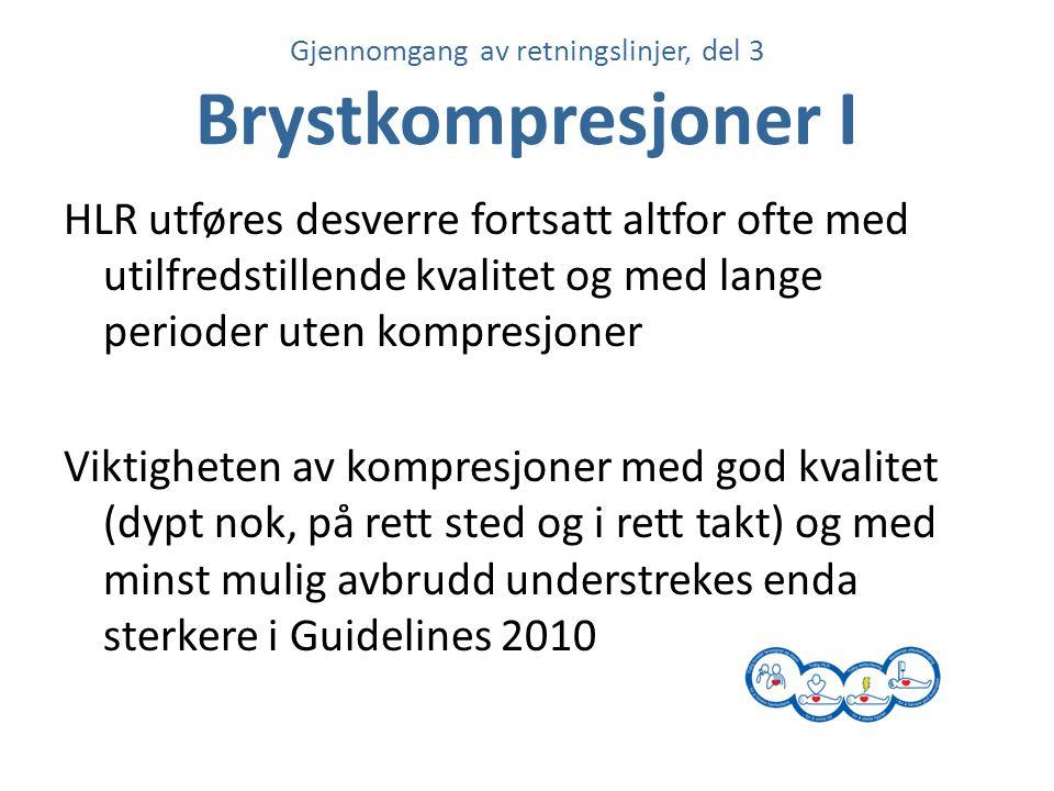 Gjennomgang av retningslinjer, del 3 Brystkompresjoner I