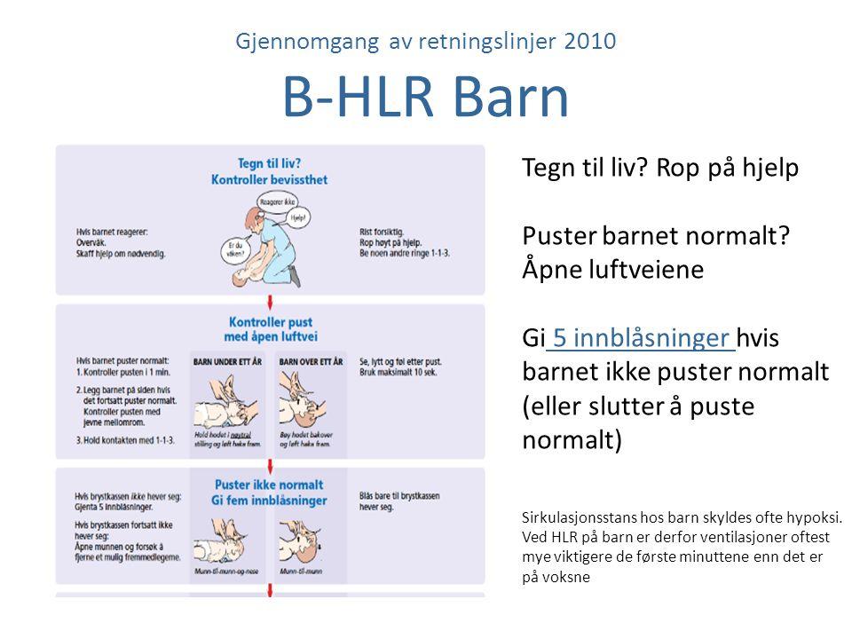 Gjennomgang av retningslinjer 2010 B-HLR Barn