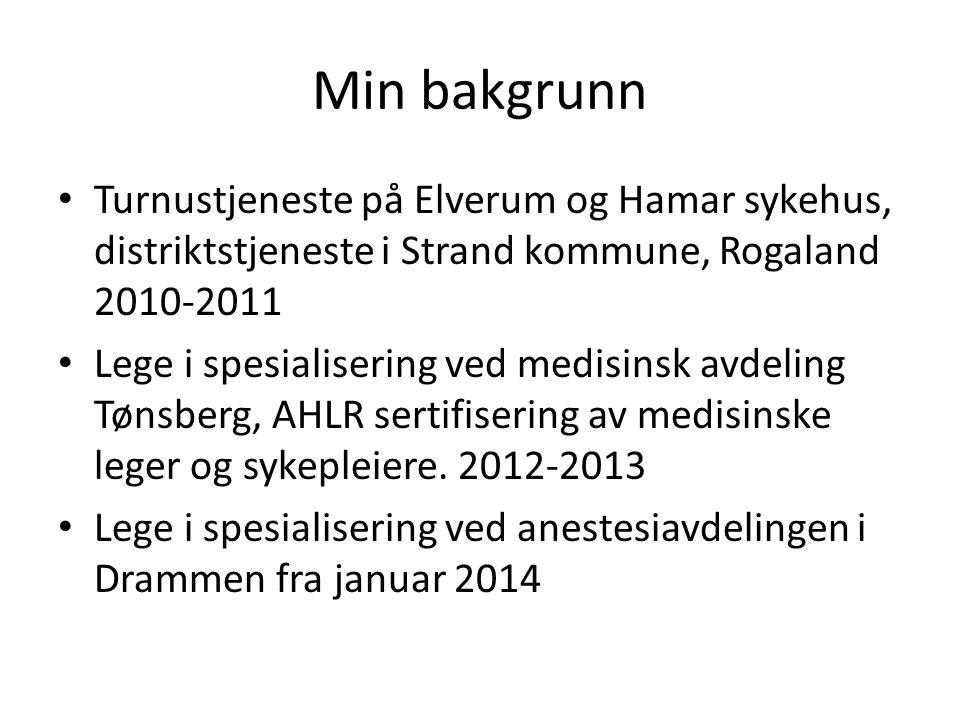 Min bakgrunn Turnustjeneste på Elverum og Hamar sykehus, distriktstjeneste i Strand kommune, Rogaland 2010-2011.