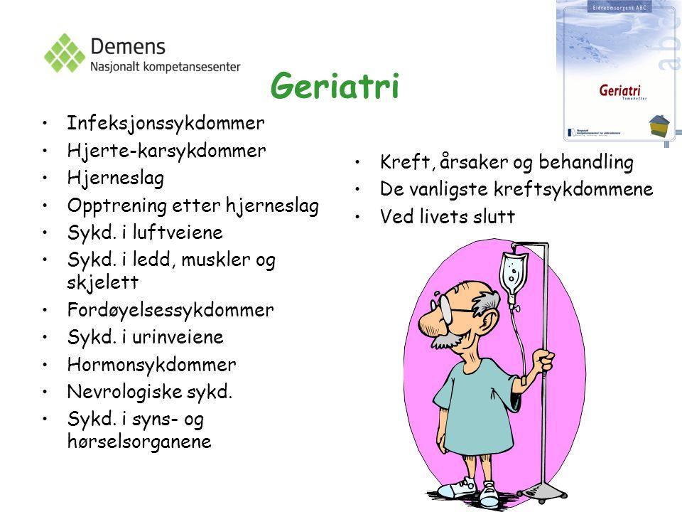 Geriatri Infeksjonssykdommer Hjerte-karsykdommer Hjerneslag