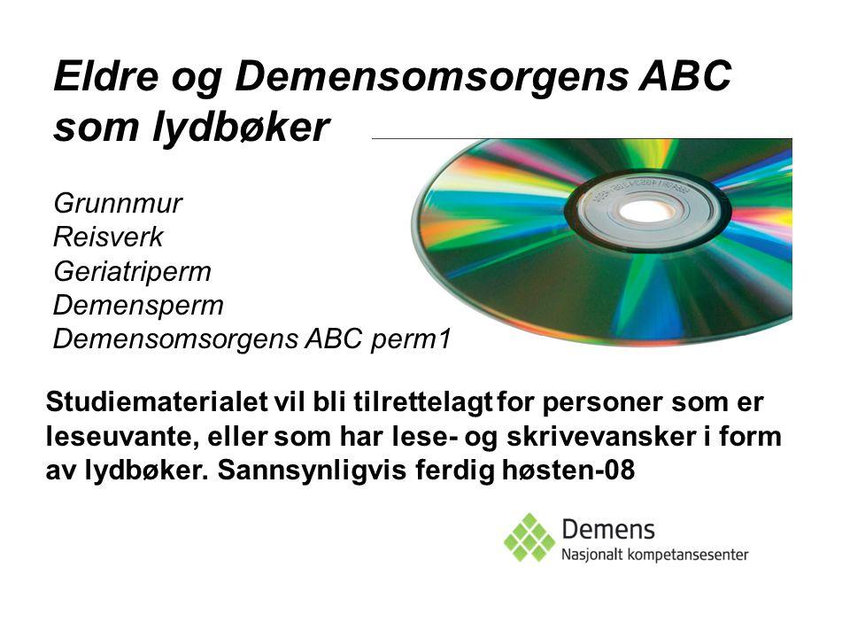 Eldre og Demensomsorgens ABC som lydbøker
