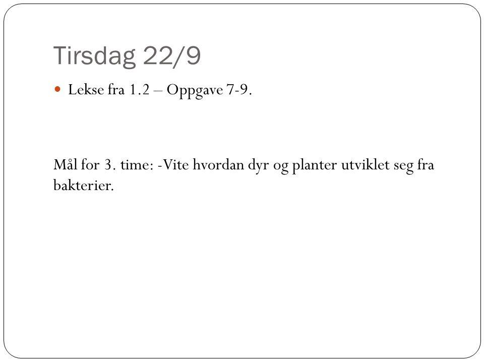 Tirsdag 22/9 Lekse fra 1.2 – Oppgave 7-9.