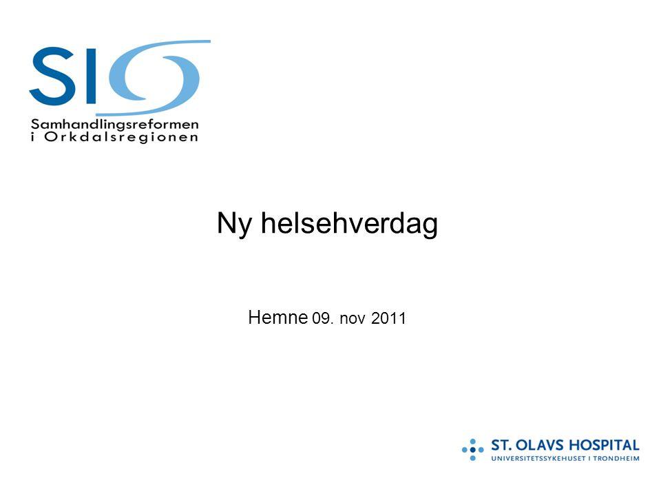 Ny helsehverdag Hemne 09. nov 2011