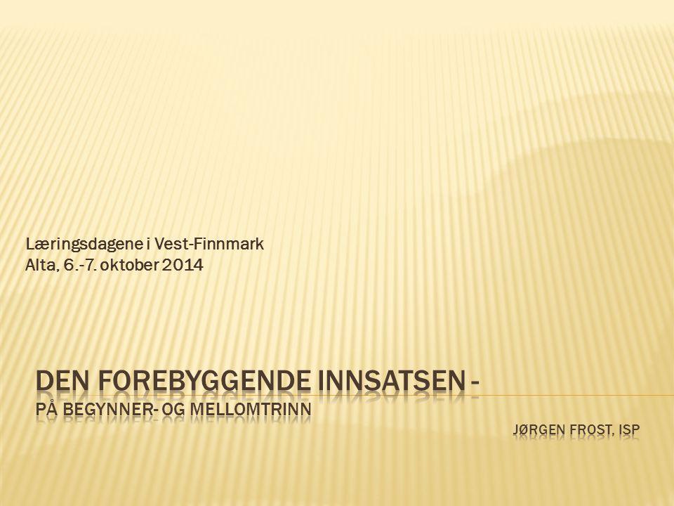 Læringsdagene i Vest-Finnmark Alta, 6.-7. oktober 2014