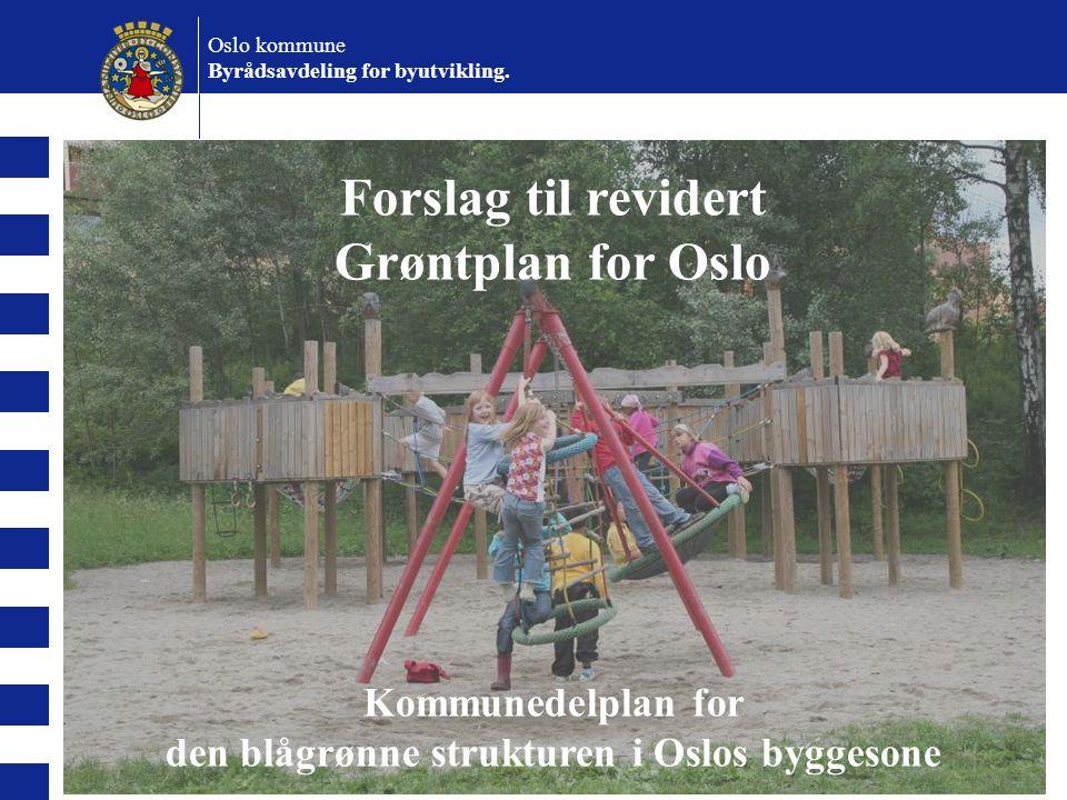 Forslag til revidert Grøntplan for Oslo