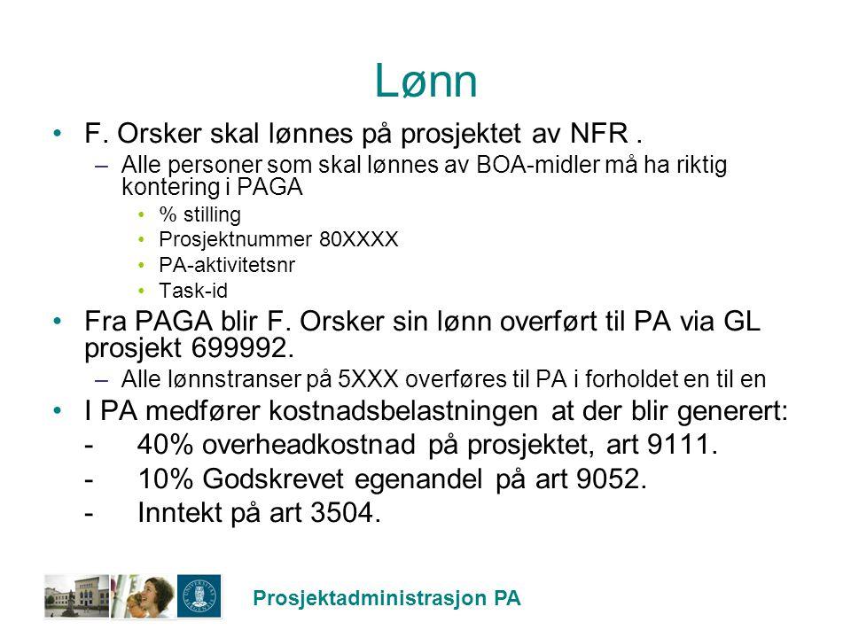 Lønn F. Orsker skal lønnes på prosjektet av NFR .