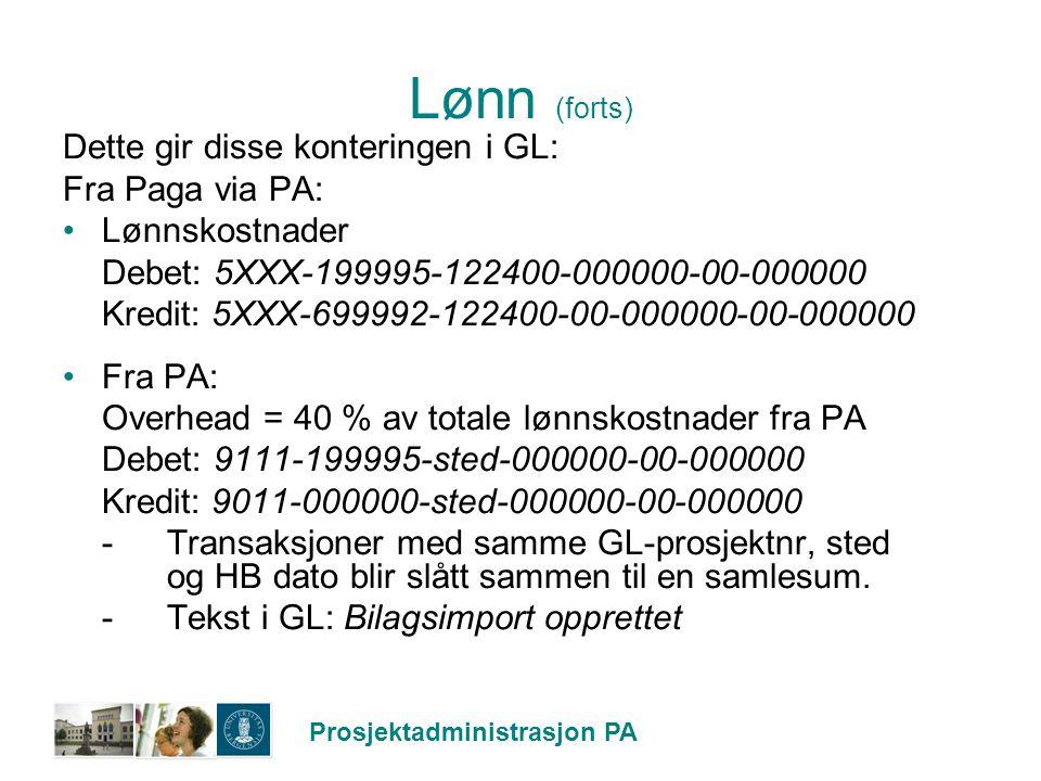 Lønn (forts) Dette gir disse konteringen i GL: Fra Paga via PA: