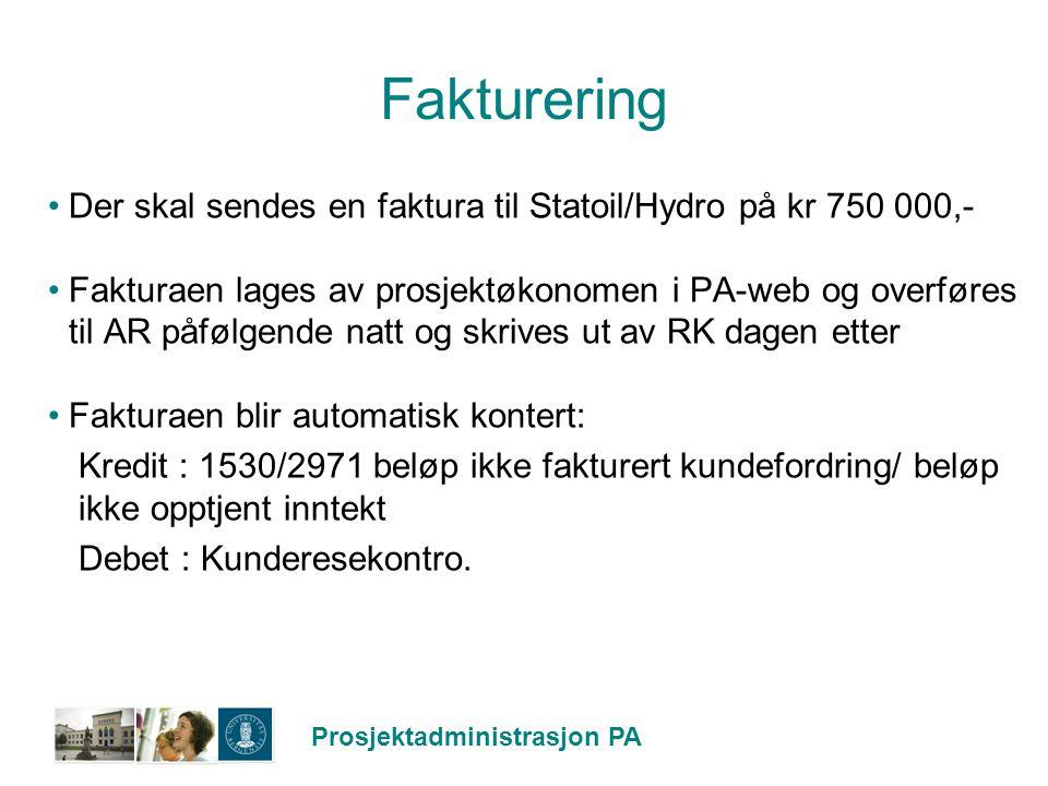 Fakturering Der skal sendes en faktura til Statoil/Hydro på kr 750 000,-